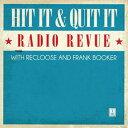 コントロールレコード&バトルブレイクスHit It & Quit It /Radio Revue Vol.1 [2LP] (コント...