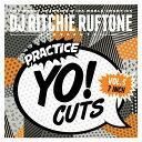 DJ Ritchie Ruftone - Practice Yo! Cuts Vol.5
