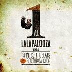 DJ Mitsu The Beats VS SOUTHPAW CHOPLalapalooza Series Vol.1