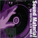Sound Material for Digital DJs Vol.6