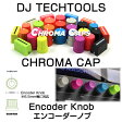 DJ Tech Tools CHROMA CAP Encoder Knob ( 1個 )エンコーダーノブ