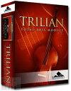 Spectrasonics Trilian 【本数限定特価】【USBインストーラー版】