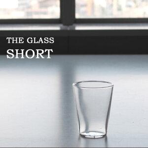 中川政七商店 [THE]THE GLASSSHORT(ショート)240ml耐熱ガラス【楽ギフ_…