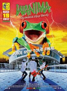 【新品】【DVD】JUICE UP!! TOUR FINAL WANIMA