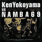【新品】【CD】Ken Yokoyama VS NAMBA69 Ken Yokoyama vs NAMBA69