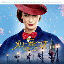 【新品】【CD】メリー・ポピンズ リターンズ オリジナル・サウンドトラック 日本語盤 (オリジナル・サウンドトラック)