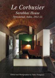 Residential Masterpieces 世界現代住宅全集 10 Le Corbusier Sarabhai House Ahmedabad,India,1951−55 二川幸夫/企画・編集・撮影