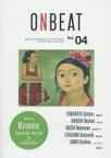 【新品】【本】ONBEAT Bilingual Quarterly for Art and Culture from the Edge of the East Vol.04 特集ミャンマー&特別対談:安倍昭恵