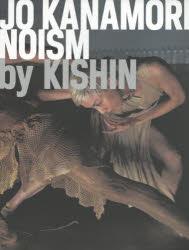 【新品】【本】JO KANAMORI/NOISM by KISHIN 篠山紀信/写真