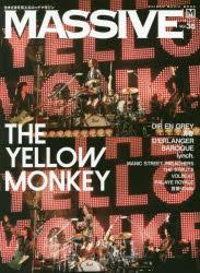 MASSIVE 生きざまを伝えるロックマガジン Vol.35 THE YELLOW MONKEY/DIR EN GREY/清春