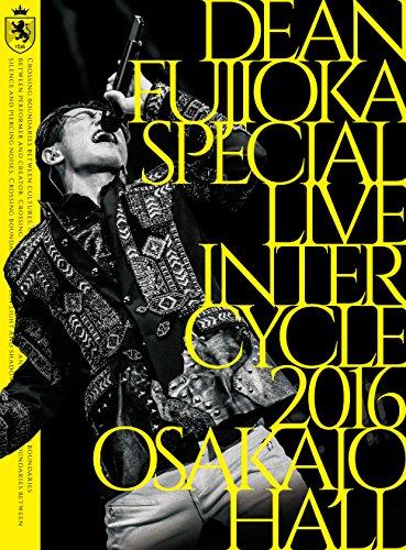 【新品】 DEAN FUJIOKA Special Live 「InterCycle 2016」 at Osaka-Jo Hall [Blu-ray]