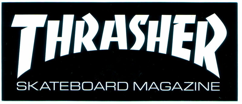 Thrasher is a skateboarding magazine founded in January by Kevin Thatcher, Eric Swenson, and Fausto Vitello, and published by High Speed Productions, Inc. of San Francisco, USA.