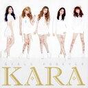 KARA/ガールズ フォーエバー【CD/韓国・中国系歌手】初回出荷限定盤(初回限定盤A)
