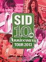 シド/SID 10th Anniversary TOUR 2013〜富士急ハイランド コニファーフォレストI〜〈2枚組〉【DVD/邦楽】