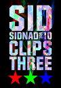 【アウトレット品】シド/SIDNAD Vol.10〜CLIPS THREE〜【DVD/邦楽】