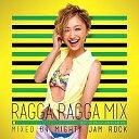 【アウトレット品】(TSUTAYA限定) RAGGA RAGGA MIX ?BEST OF RAGGA JAMAICAN MIX? 【CD/J?POP】