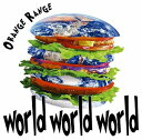 ORANGE RANGE/world world world【CD/邦楽ポップス】初回出荷限定盤(初回生産限定盤)