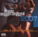 輸〉2007 ragga ragga ragga!【CD・レゲエ】