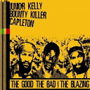【アウトレット品】輸 THE GOOD,THE BAD & THE BLAZING【CD・レゲエ】