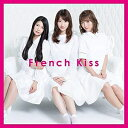 French Kiss/French Kiss【CD/邦楽ポップス】初回出荷限定盤(初回生産限定盤(TYPE-C))