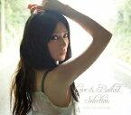 柴咲コウ/Love&Ballad Selection【CD/邦楽ポップス】初回出荷限定盤