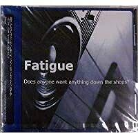 ファティーグ/Does anyone want anything down the shops?【CD/洋楽ロック&ポップス】