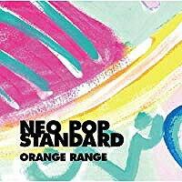 ORANGE RANGE/NEO POP STANDARD【CD/邦楽ポップス】初回出荷限定盤