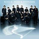 【アウトレット品】EXILE/BOW&ARROWS【CD/邦楽ポップス】