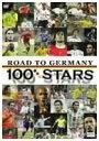 ロード・トゥ・ドイツ 100スターズ【DVD・スポーツ/サッカー】