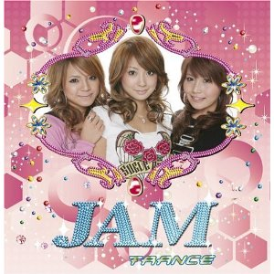 JAM*TRANCEJAM(奥田順子、春名亜美、村上実沙子)