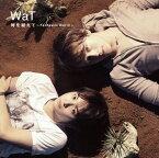 【アウトレット品】WaT/時を越えて〜Fantastic World〜【CD/邦楽ポップス】初回出荷限定盤(初回限定盤)