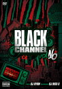 BLACKCHANNEL16-DJRYOW�ڹ����סۡ��γ�DVD�ۡڤ������б���