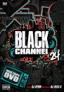 ���γ�DVD�ۡ�MIXCD��BLACKCHANNEL24-DJRYOW�ڹ����סۡڤ������б���