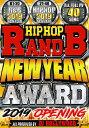 洋楽DVD HIPHOP RB NEW YEAR AWARD 2019 OPENING - DJ HOLLYWOOD 国内盤