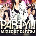 PARTY!!!vol.8-DJATSU�ڹ����סۡ�MIXCD�ۡڤ������б���