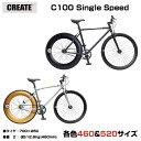 【★激安価格】CREATE Bikes クリエイト 700c...