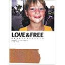 エイシンドウ 楽天市場店で買える「【中古】LOVE&FREE?世界の路上に落ちていた言葉/ 高橋 歩」の画像です。価格は100円になります。