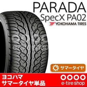 【要メーカー取寄】ヨコハマタイヤPARADASPEC-XPA02285/35R22106V[YOKOHAMA][サマータイヤ][パラダ]注)タイヤ1本あたりのお値段です