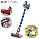 【ダイソン正規販売代理店】【ポイント10倍!】dyson ( ダイソン )「 dyson V6 fluffy( フラ...