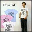 ダブテイル DOVETAIL 半袖プリントTシャツ「LOVE PEACE AND UNITY」 【メール便OK】