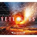 GALNERYUS/VETELGYUS(初回限定盤)(Blu−ray Disc付)