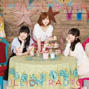 THE IDOLM@STER MILLION RADIO! DJCD Vol.01(初回限定盤B)(Blu−ray Disc付)