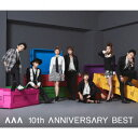 AAA/AAA 10th ANNIVERSARY BEST(DVD付)