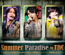 佐藤勝利/中島健人/菊池風磨/Summer Paradise in TDC〜Digest of 佐藤勝利「勝利 Summer Concert」 中島健人「Love Ken TV」 菊池風磨「風 is a Doll?」