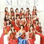 高嶋ちさ子/12人のヴァイオリニスト/MUSE〜12 Precious Harmony〜