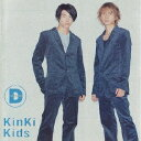 D album / KinKi Kids