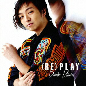 三浦大知/(RE)PLAY(MUSIC VIDEO盤)(DVD付)