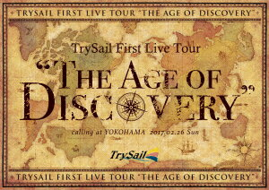"""TrySail First Live Tour""""The Age of Discovery""""(初回生産限定盤)(Blu−ray Disc)"""
