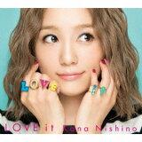 西野カナ/LOVE it(初回生産限定盤)(DVD付)