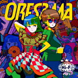 ORESAMA/Hi−Fi POPS(初回限定盤)(Blu−ray Disc付)